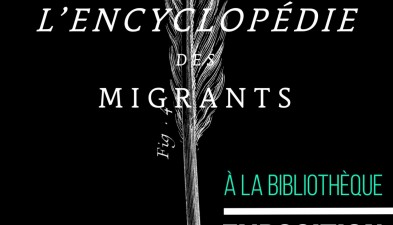 L'encyclopédie des migrants.